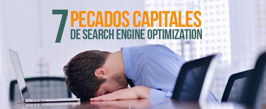 Los pecados capitales de Search Engine Optimization